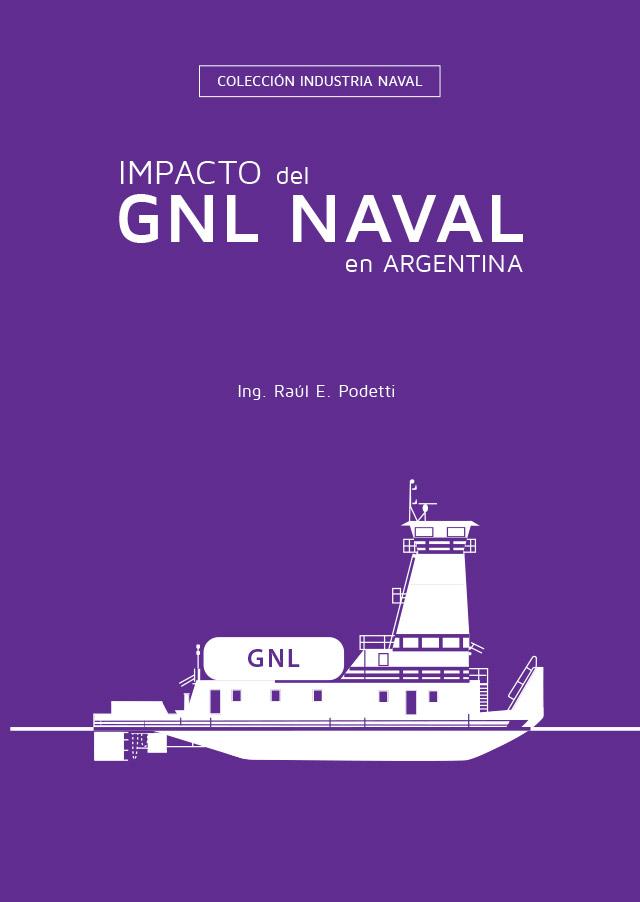 Impacto del GNL Naval en Argentina