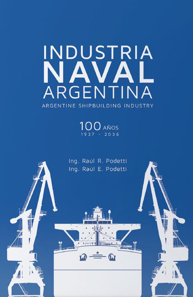 INDUSTRIA NAVAL ARGENTINA 100 AÑOS