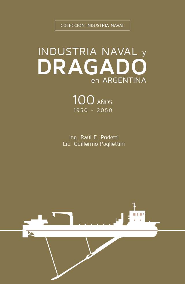 Industria Naval y Dragado en Argentina