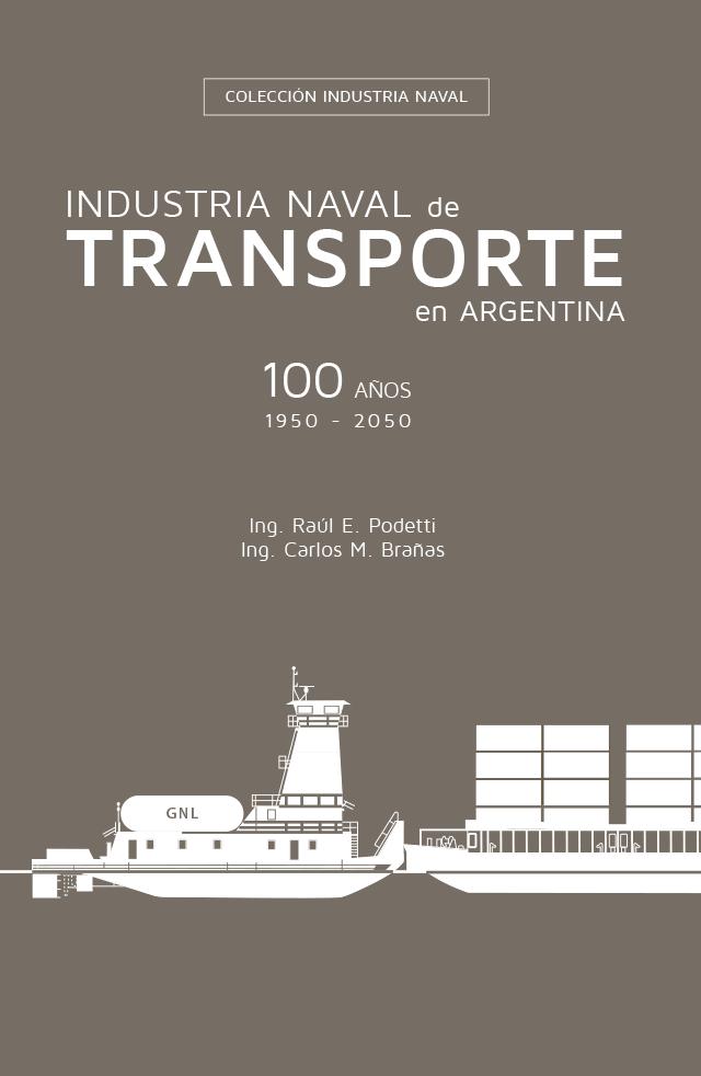 Industria Naval de Transporte en Argentina